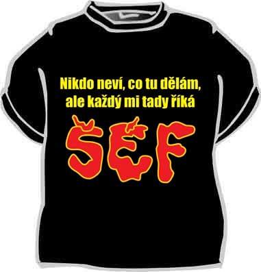 Tričko Šéf - Fóry a žerty 57cef26caa